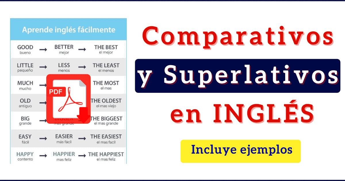 100 Comparativos Y Superlativos En Inglés Con Sus Adjetivos Pdf